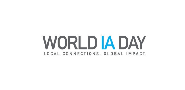World IA Day: Local Connections. Global Impact.